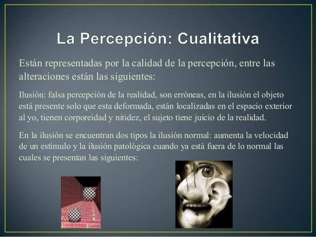 Las alteraciones de la percepci n