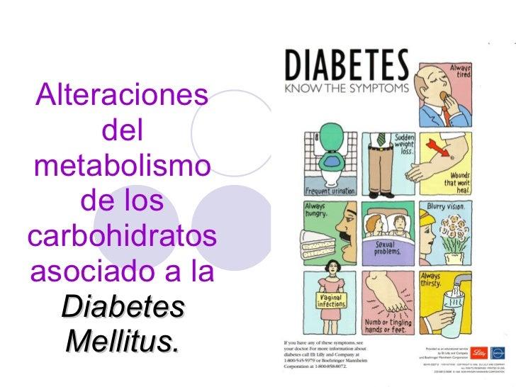 Alteraciones del metabolismo de los carbohidratos asociado a