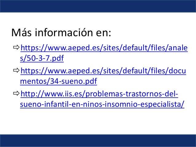 Más información en: https://www.aeped.es/sites/default/files/anale s/50-3-7.pdf https://www.aeped.es/sites/default/files...