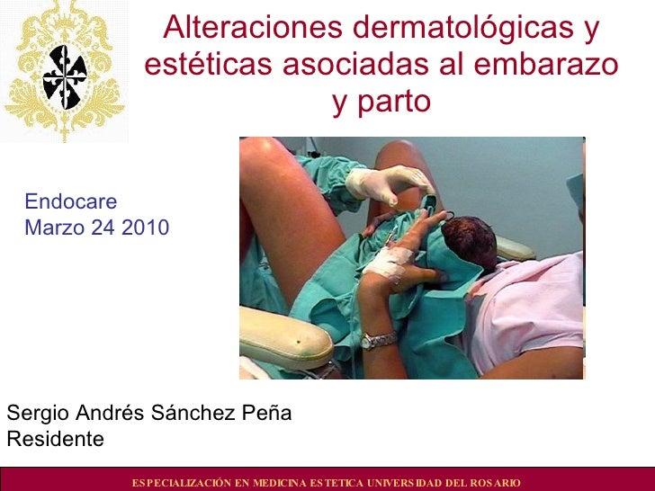Alteraciones dermatológicas y estéticas asociadas al embarazo y