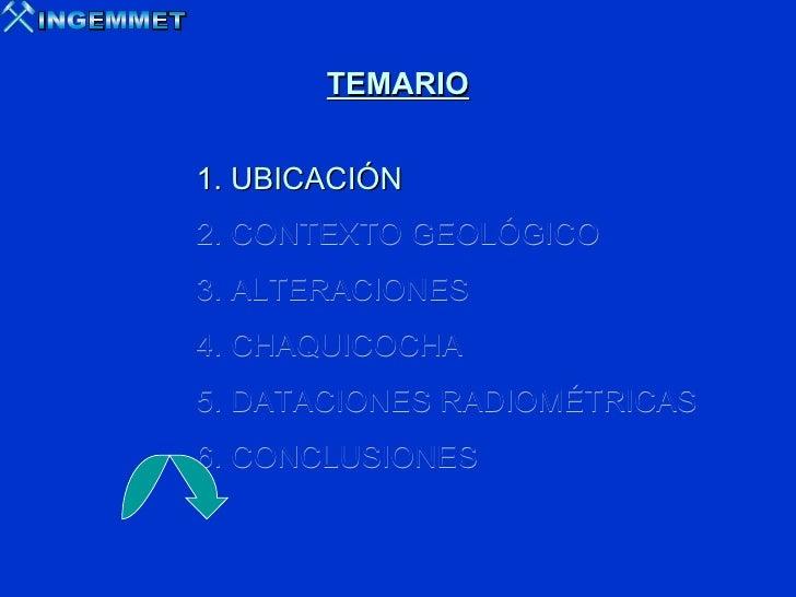 ALTERACIONES EPITERMALES DE ALTA SULFURACIÓN EN EL DISTRITO DE YANACOCHA. Slide 2