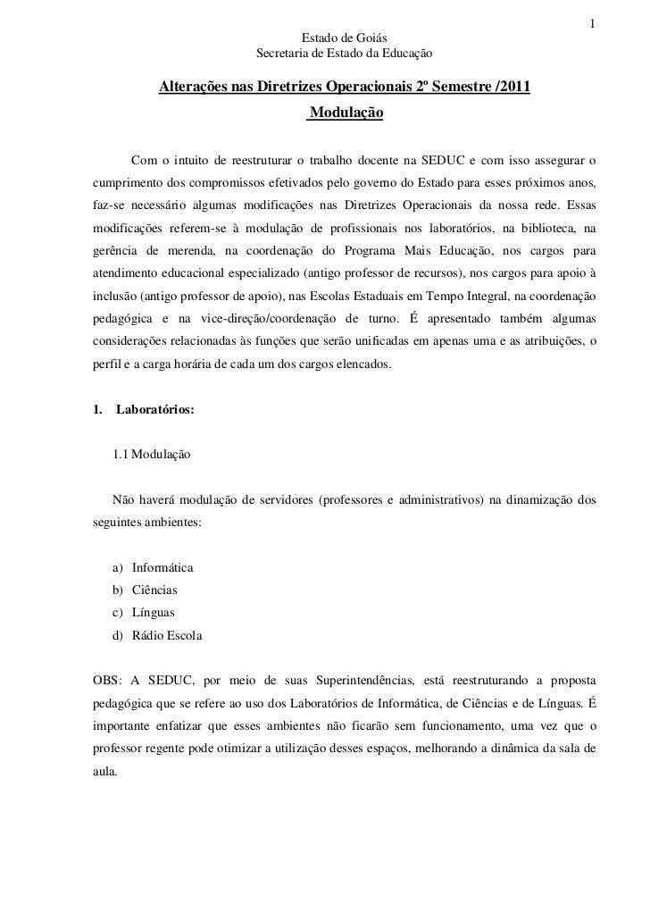 1                                        Estado de Goiás                               Secretaria de Estado da Educação   ...