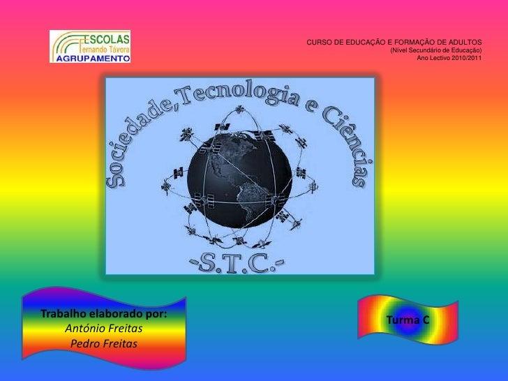 CURSO DE EDUCAÇÃO E FORMAÇÃO DE ADULTOS                                            (Nível Secundário de Educação)         ...
