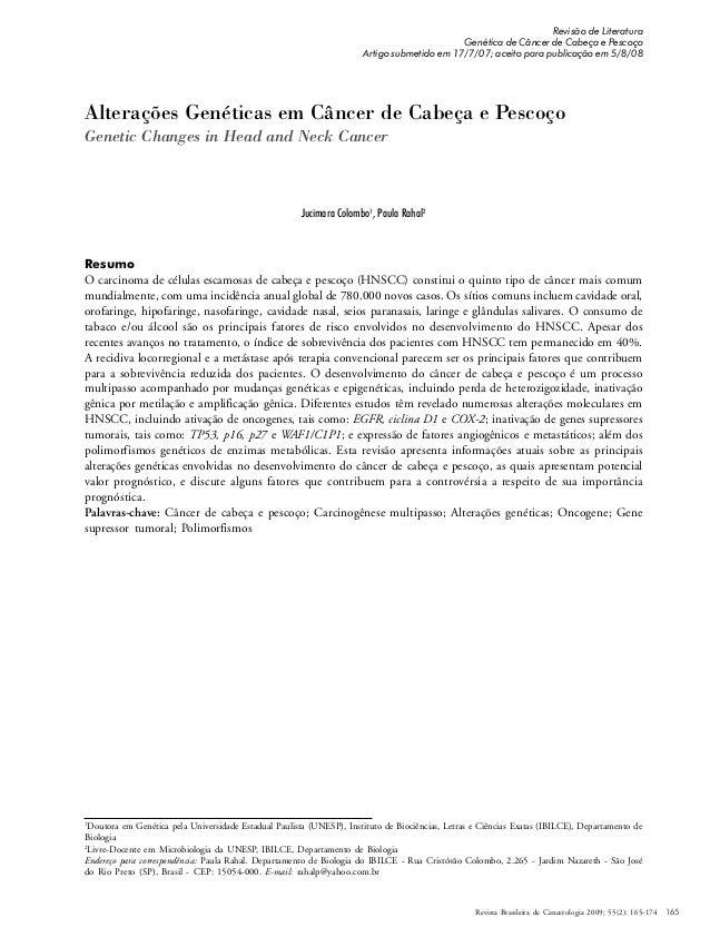 165 Alterações Genéticas em Câncer de Cabeça e Pescoço Genetic Changes in Head and Neck Cancer 1 Doutora em Genética pela ...