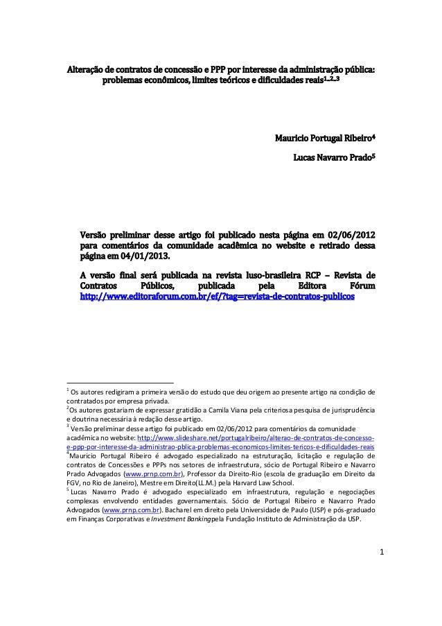 Alteração de contratos de concessão e PPP por interesse da administração pública:         problemas econômicos, limites te...