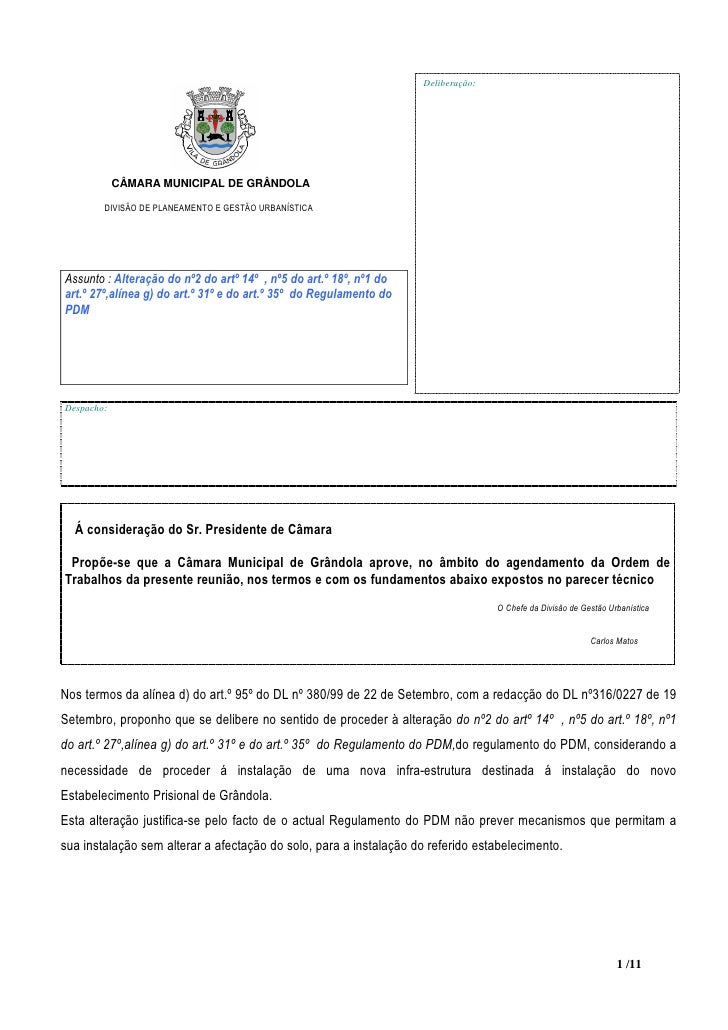 Deliberação:                 CÂMARA MUNICIPAL DE GRÂNDOLA          DIVISÃO DE PLANEAMENTO E GESTÃO URBANÍSTICA     Assunto...