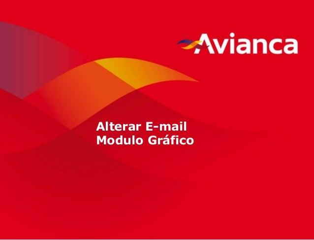 1 Alterar E-mail Modulo Gráfico