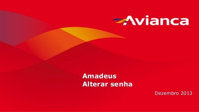 1 Amadeus Alterar senha Dezembro 2013