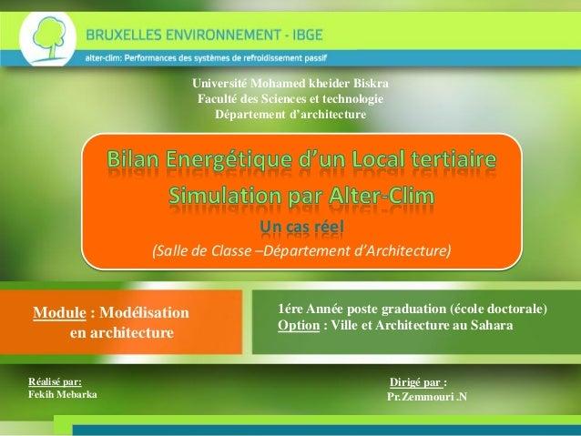 Université Mohamed kheider Biskra Faculté des Sciences et technologie Département d'architecture Module : Modélisation en ...