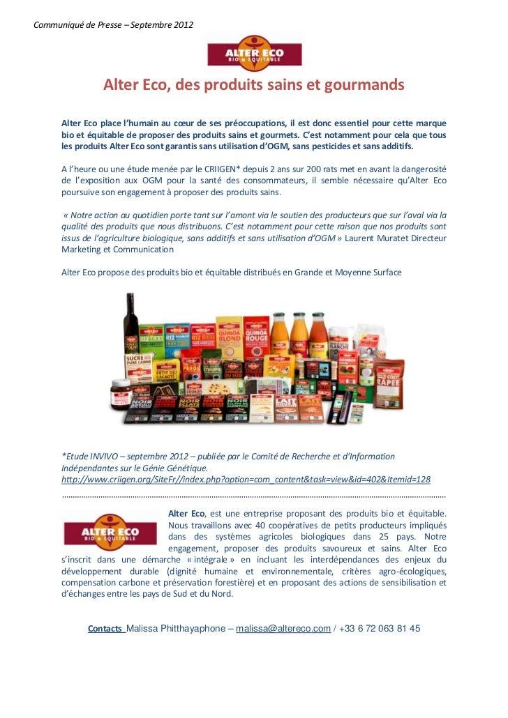 Communiqué de Presse – Septembre 2012                 Alter Eco, des produits sains et gourmands      Alter Eco place l'hu...