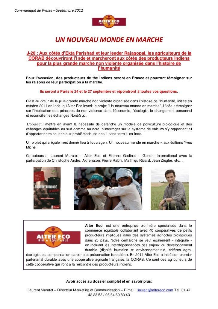 Communiqué de Presse – Septembre 2012                        UN NOUVEAU MONDE EN MARCHE      J-20 : Aux côtés d'Ekta Paris...