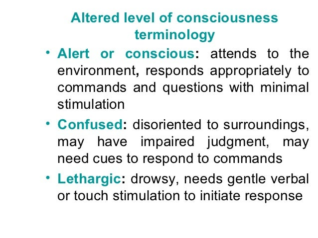 Altered level of consciousness