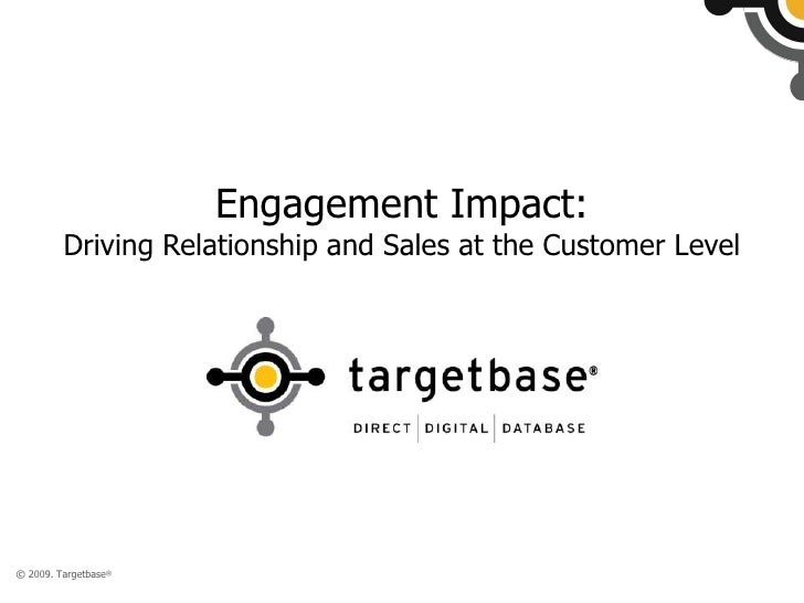 Engagement Impact:<br />Driving Relationship and Sales at the Customer Level<br />