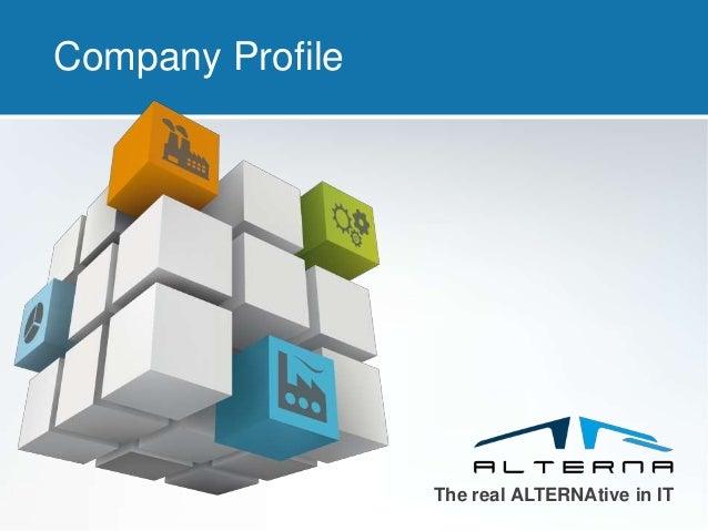 The real ALTERNAtive in IT Company Profile