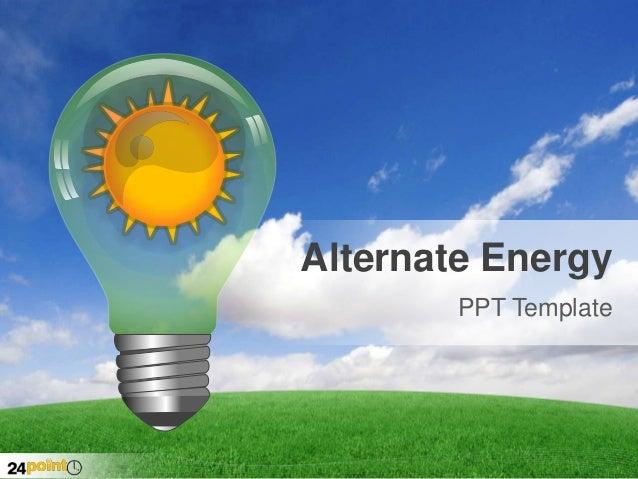 Alternate Energy PPT Template