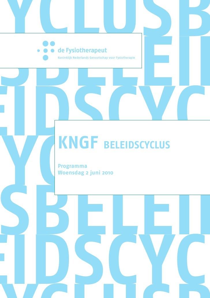 cyclusb  sbeleid eidscycl cyclusb   KNGF beleidscyclus   Programma      sbeleid   Woensdag 2 juni 2010     eidscycl