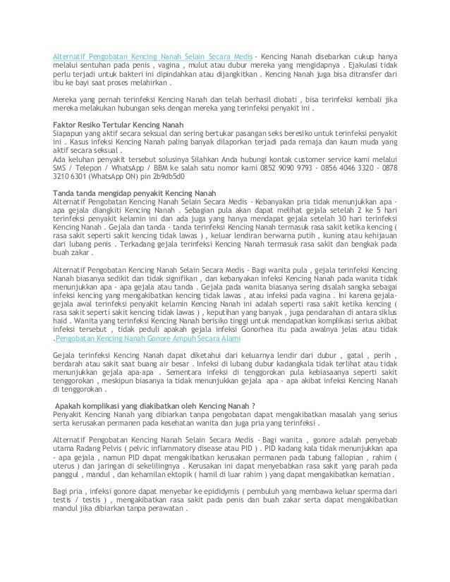 Alternatif Pengobatan Kencing Nanah Selain Secara Medis - Kencing Nanah disebarkan cukup hanya melalui sentuhan pada penis...