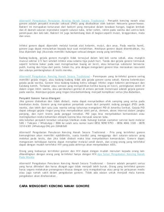 Alternatif Pengobatan Penularan Kencing Nanah Secara Tradisional - Penyakit kencing nanah atau gonore adalah penyakit menu...