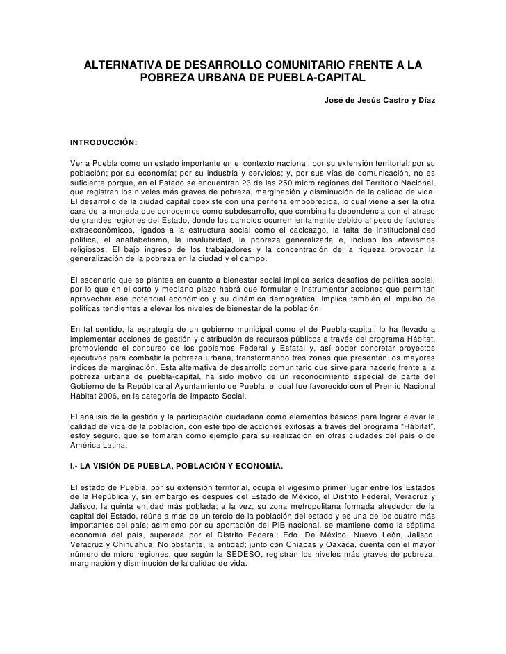 ALTERNATIVA DE DESARROLLO COMUNITARIO FRENTE A LA           POBREZA URBANA DE PUEBLA-CAPITAL                              ...