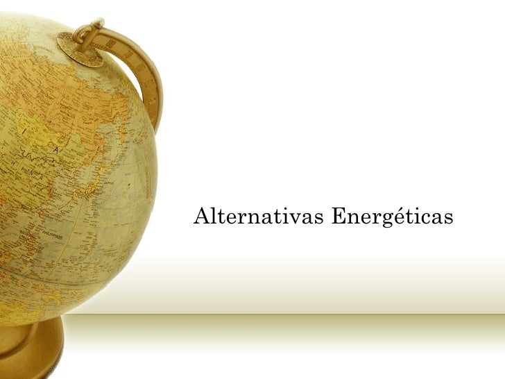 Alternativas Energéticas
