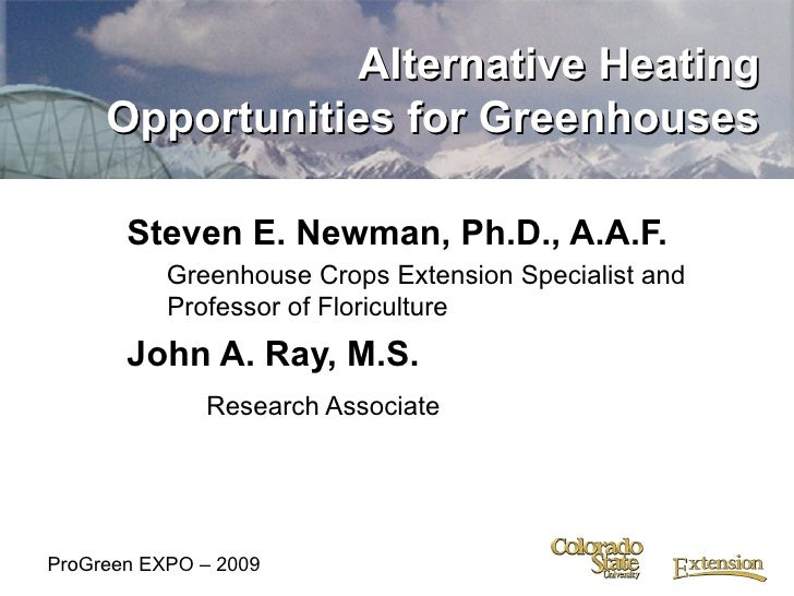 <ul><li>Steven E. Newman, Ph.D., A.A.F. </li></ul><ul><ul><li>Greenhouse Crops Extension Specialist and Professor of Flori...