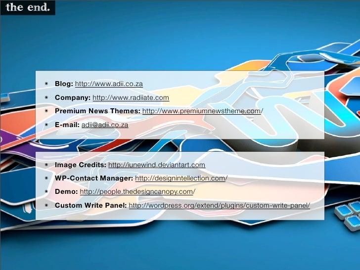 the end.           ๏    Blog: http://www.adii.co.za       ๏    Company: http://www.radiiate.com       ๏    Premium News Th...