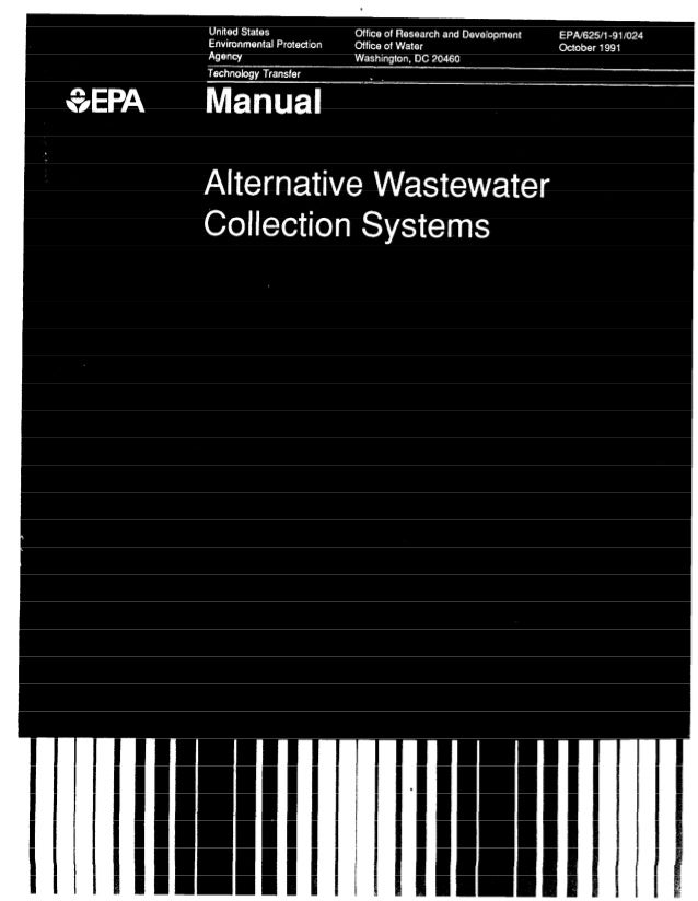 EPA/626/i-911024 October 1991 Manual Alternative Wastewater Collection Systems U.S. Environmental Protection Agency Office...