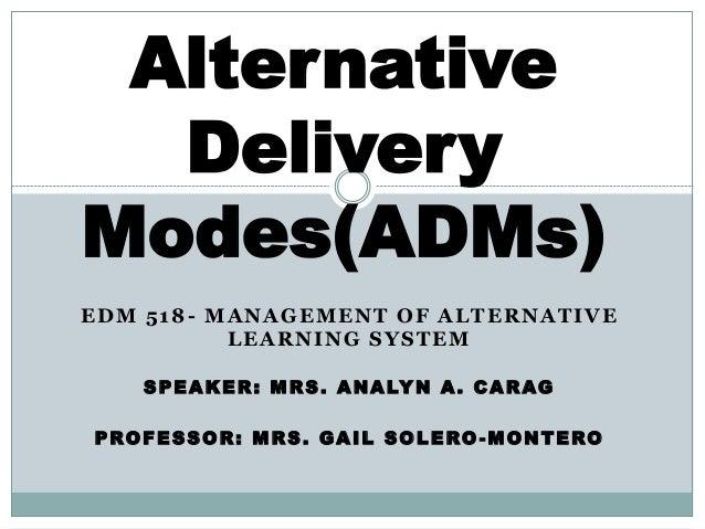 alternative delivery modes. Black Bedroom Furniture Sets. Home Design Ideas