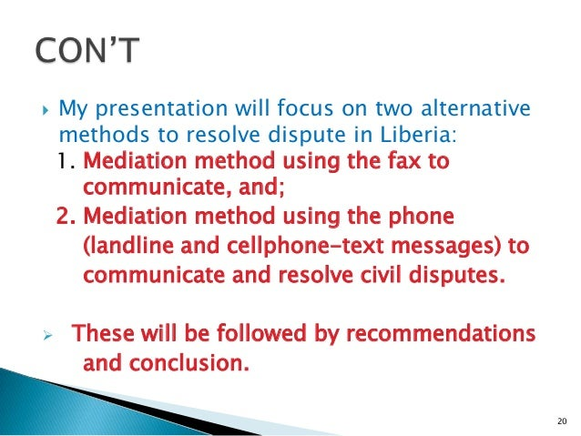 the methods of processes and techniques that are used to resolve disputes or disagreement Policy on use of alternative dispute resolution techniques  chapter 3 negotiation  informal process that allows disputing parties an opportunity to resolve their differences through.