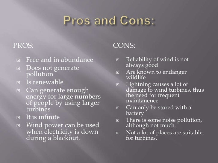 pros and cons of pollution What are the pros and cons of water power some of the pros of using water for power are that it is arenewable energy source, the hydroelectric plants do not produce anpollution, and it's a safe .