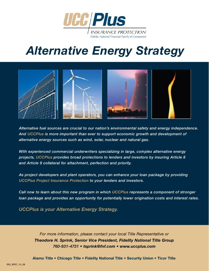 Alternative Energy Strategy             Alternative fuel sources are crucial to our nation's environmental safety and ener...