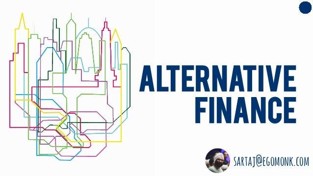 Alternative Finance sartaj@egomonk.com