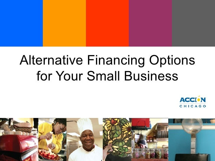 Alternative Financing Options for Your Small Business