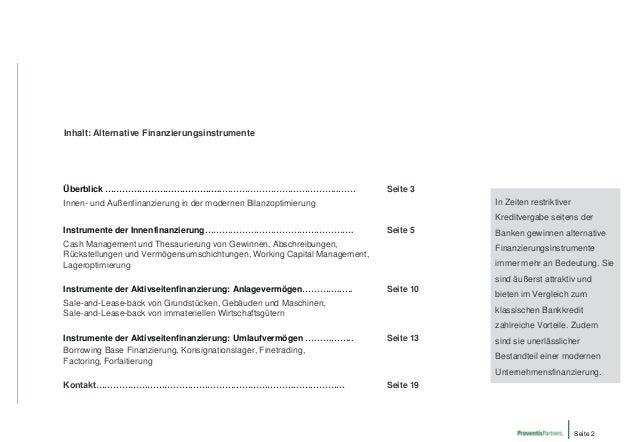 Inhalt: Alternative Finanzierungsinstrumente  Überblick …………………………………..…………………………………..……  Seite 3  In Zeiten restriktiver ...