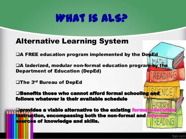 the alternative learning system Alternative and inclusive learning in the philippines (english) abstract the philippines has made remarkable progress in improving the quality of basic education in recent decades.