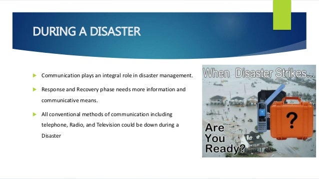 Alternate communication skills in disaster management