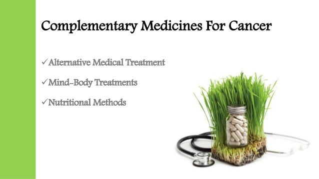 conventional medicine has little to learn from alternative medicine Does traditional chinese medicine have a is due to rising discontent with conventional medicine it's fortunate that most herbal remedies have little.