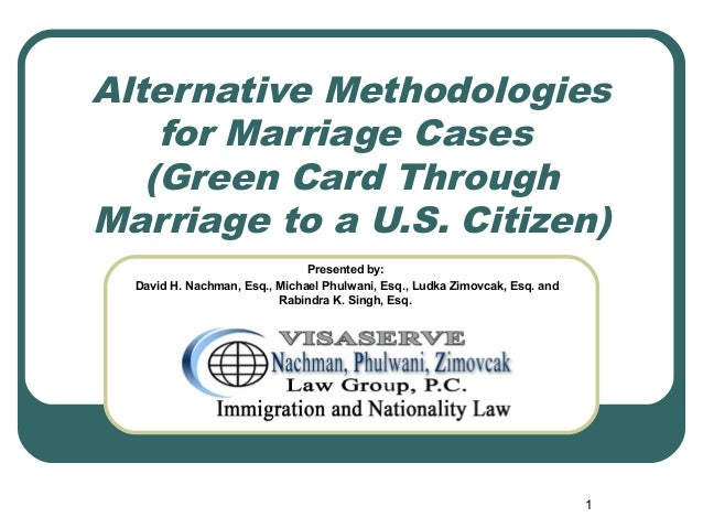Dating someone in a green card marriage - How To Find The man Of Your type