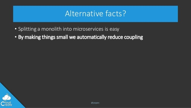 Alternative microservices - one size doesn't fit all Slide 2