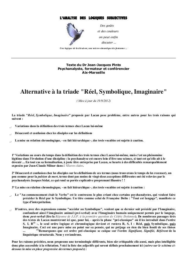 L'ANALYSE DES LOGIQUES SUBJECTIVES                                        Une logique de la déraison, une micro-sémantique...