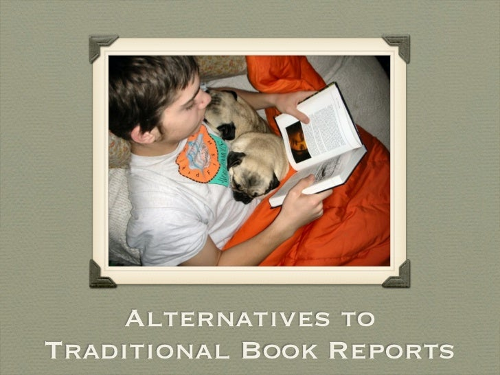 Alternatives toTraditional Book Reports