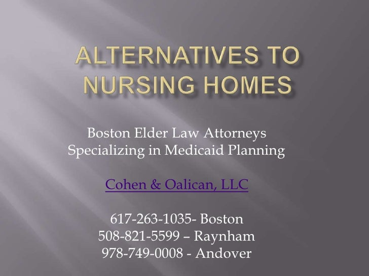 Alternatives To Nursing Homes