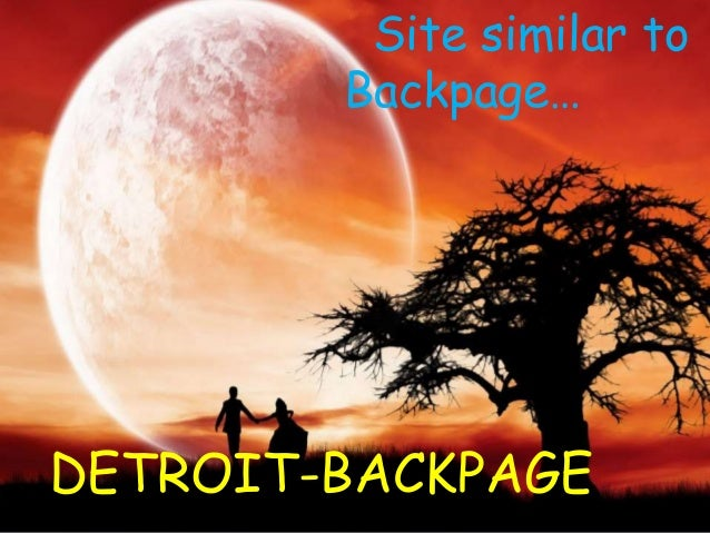 Detroit Backpage Site Similar To Backpage