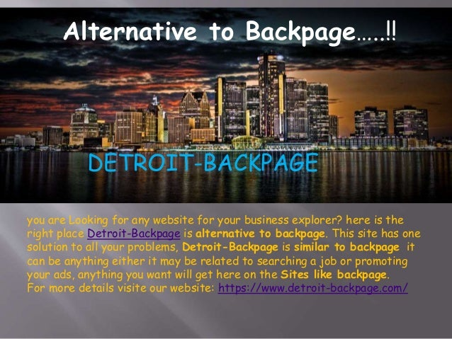 Detroit Backpage Site Similar To Backpage Alternative To Backpage Sites Like Backpage