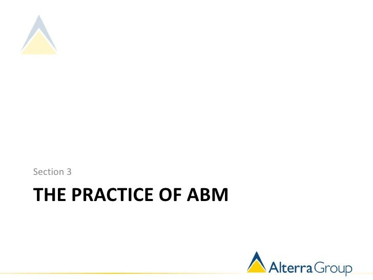 Section 3THE PRACTICE OF ABM
