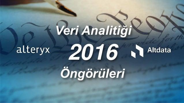Öngörüleri Veri Analitiği 2016