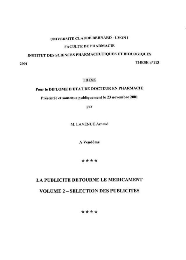 9 TELECOM Arnaud Lavenue – Thèse « La publicité détourne le médicament », Paris| Lyon 2001