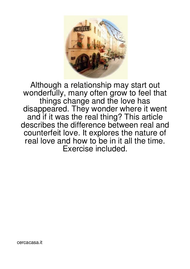 Although a relationship may start out  wonderfully, many often grow to feel that       things change and the love has  dis...