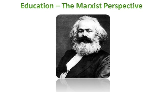 essay marxist education Free essays marxist view on the family they all see all institutions such as education marxism is a as conflict perspective as it describes a form of.