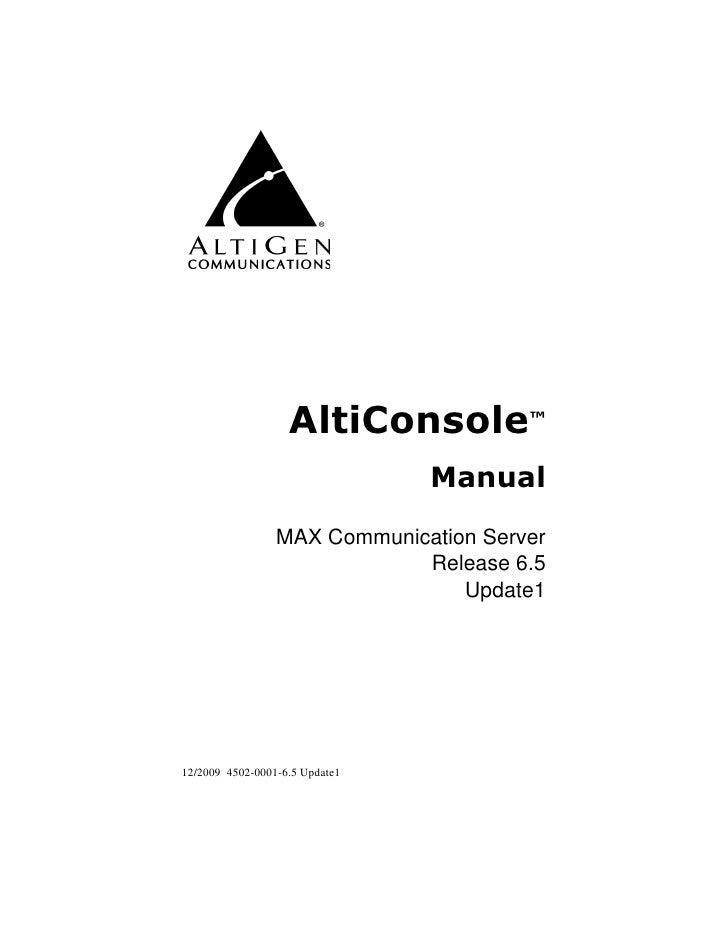 AltiConsole™                                 Manual                   MAX Communication Server                            ...